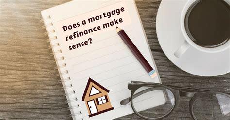 mortgage refinance  sense