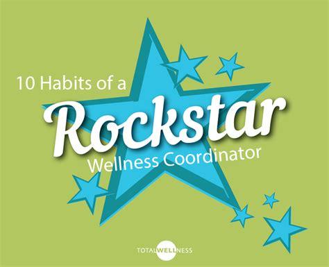 10 Habits Of Rockstar Wellness Coordinators