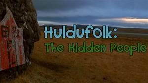 Huldufolk  The Hidden People - Documentary