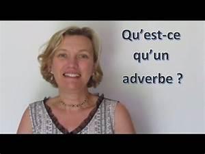 Qu Est Ce Qu Un Couple : qu 39 est ce qu 39 un adverbe youtube ~ Medecine-chirurgie-esthetiques.com Avis de Voitures