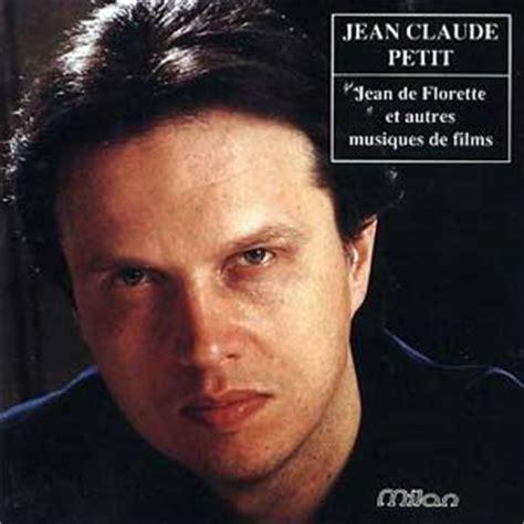 Jean Claude Petit Jean De Florette Et Autres Musiques De