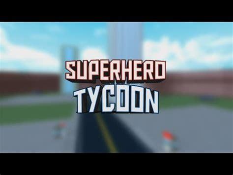 superhero tycoon trailer roblox youtube