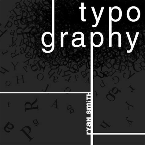 typography by ryan smith at coroflot com