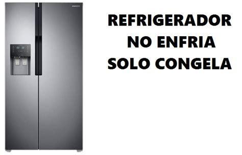 mi refrigerador no enfria en la parte de abajo trucos galaxy
