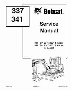 Bobcat 337  341 Excavators G Series Service Manual Pdf