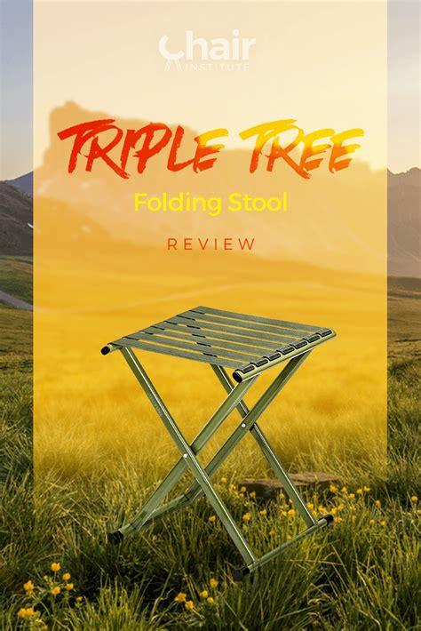 triple tree folding stool review