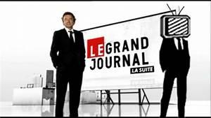 Le Grand Journal Chroniqueur : le grand journal sur canal plus comment transformer la politique en spectacle ~ Medecine-chirurgie-esthetiques.com Avis de Voitures