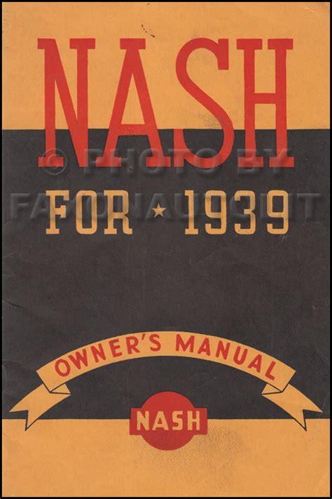 Nash Ambassador Owner Manual Original