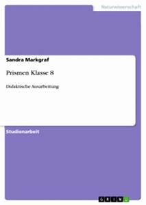 Prismen Berechnen 8 Klasse : prismen klasse 8 self publishing bei grin ~ Themetempest.com Abrechnung