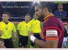 Benatia Captain in absence of Totti and De Rossi
