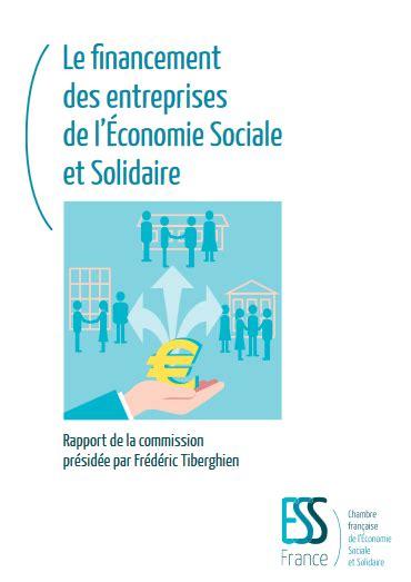 chambre de l 馗onomie sociale et solidaire le financement des entreprises de l ess avise org