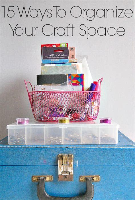 15 Ways To Organize Your Craft Supplies  Indie Crafts
