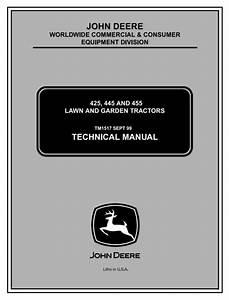 John Deere 425  445  U0026 455 Lawn And Garden Tractors All