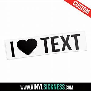 custom i heart text sticker decal With custom vinyl lettering stickers