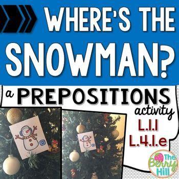 prepositions activity center wheres  snowman