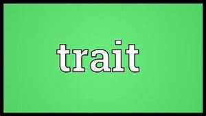 Trait Meaning