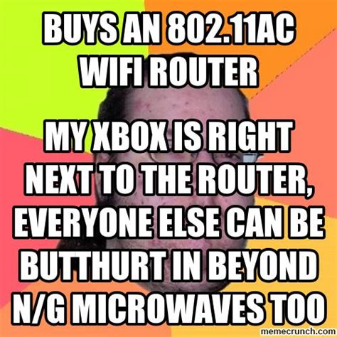 Wifi Meme - buys an 802 11ac wifi router