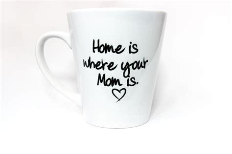 "Diamond Fashion: Special Mom mug latte Coffee mug ""Home is where your mom is"" Mothers day gift"