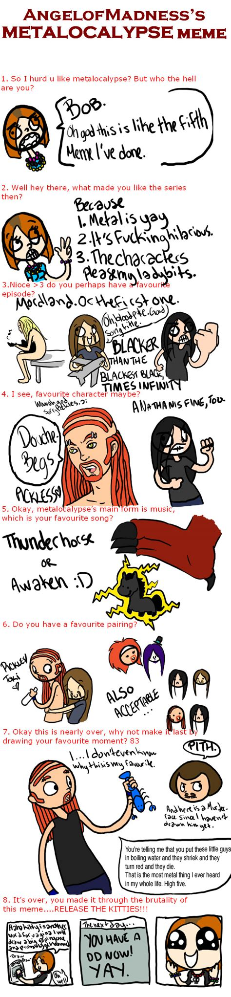 Metalocalypse Meme Metalocalypse Meme By Bobthedancingflea On Deviantart