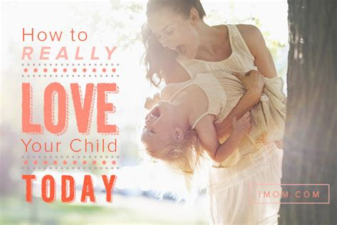 ways  love  child imom