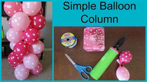 how to make a balloon how to make a simple balloon column youtube