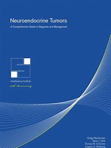 Neuroendocrine Tumors  A Comprehensive Guide