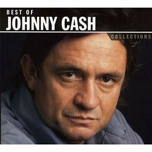 Johnny Cash - Collections: Best Of Johnny Cash | Walmart.ca