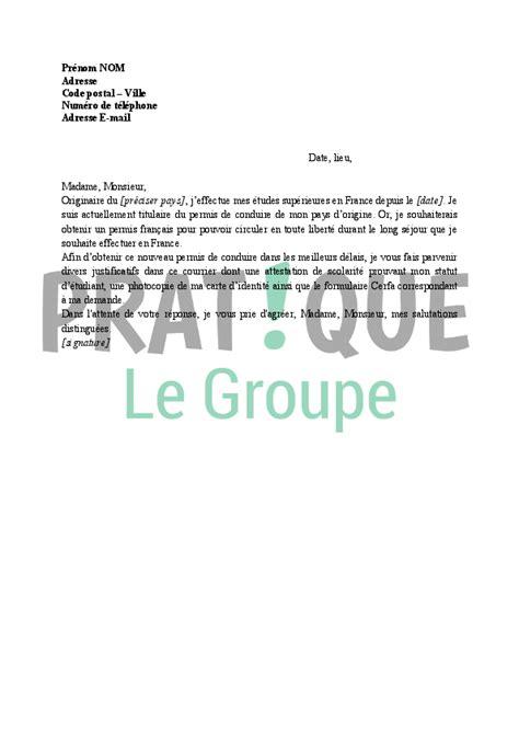 echange de permis de conduire lettre de demande d 233 change d un permis 233 tranger en permis fran 231 ais pratique fr