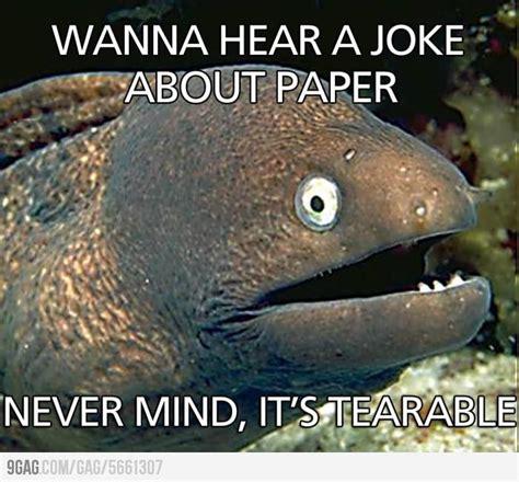 wanna hear  joke  paper punny jokes funny jokes