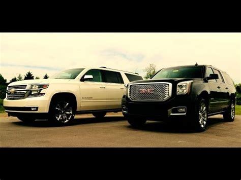 2015 Yukon Xl Vs Suburban by 2015 Gmc Yukon Xl 4x4 6 2l Denali Vs 2015 Chevrolet