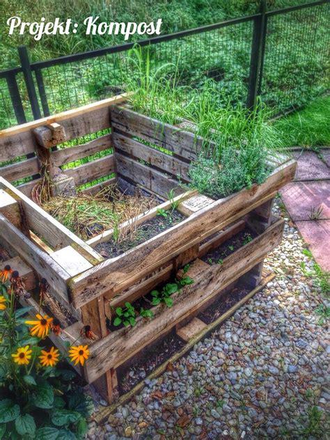 Garten Hochbeet Pflanzen by Projekt Kompost Palettenm 246 Bel U 228 Garten