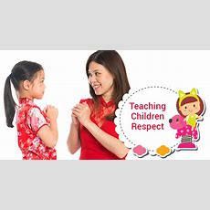 Why Teaching Respect To Children Is Important Childventures