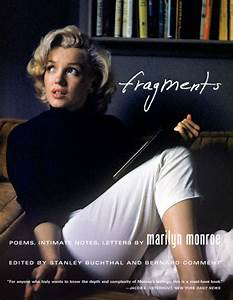 fragments poems intimate notes letters by marilyn With marilyn monroe letters book