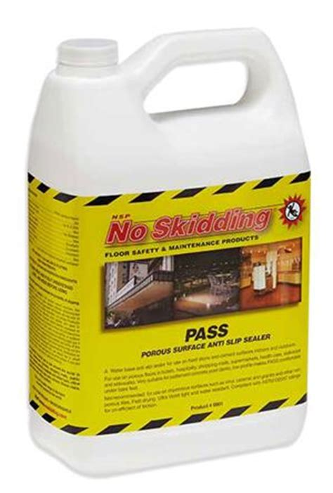 no skidding p a s s porous surface anti slip sealer