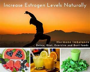 Increase Estrogen Level Naturally