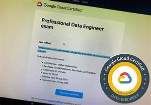 How I Passed The Google Professional Data Engineer Exam In