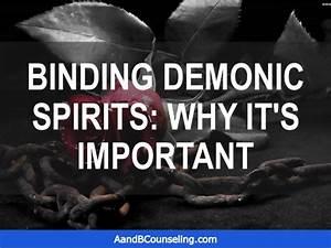Slideshare Binding Demonic Spirits  Why It U0026 39 S Important