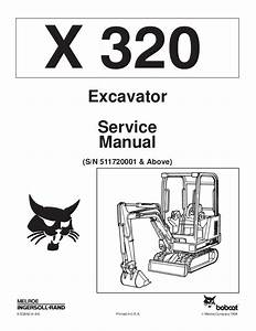 Bobcat 320 Compact Excavator Service Repair Manual Sn