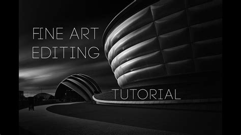 fine art architectural photography editing tutorial