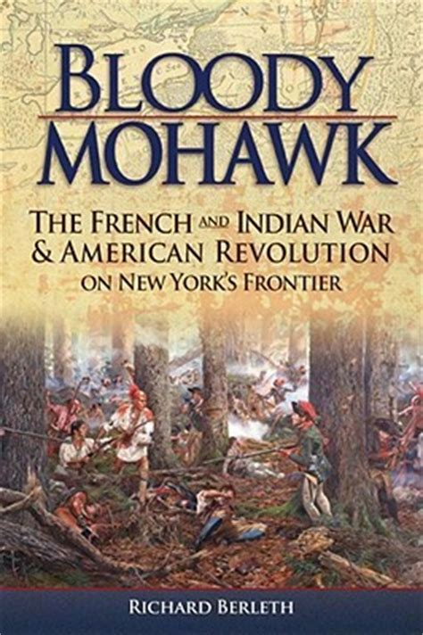 bloody mohawk  french  indian war american