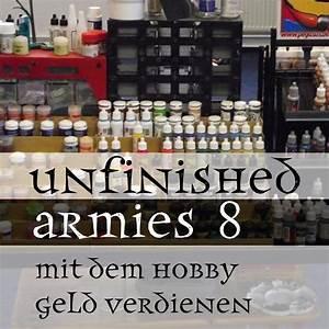 Mit Hobby Geld Verdienen : episode 8 mit dem hobby geld verdienen unfinished ~ Orissabook.com Haus und Dekorationen