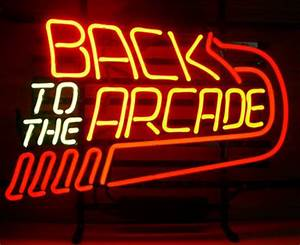 Back To The Arcade Neon Sign Retro Neon Signs