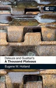 Deleuze And Guattari U0026 39 S  U0026 39 A Thousand Plateaus U0026 39   A Reader U0026 39 S