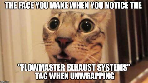 Memes Mufflers - exhaust cat imgflip