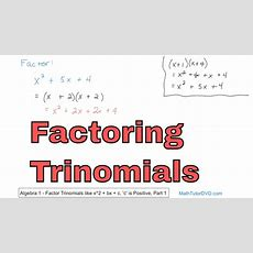 Factoring Trinomials In Algebra  Learn How To Factor Trinomials Stepbystep Youtube