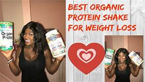 Best Healthy Protein Shake For Weight Loss  Raw Organic Protein Shake For Weight Loss