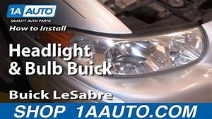 How To Install Replace Headlight And Bulb Buick Lesabre 00