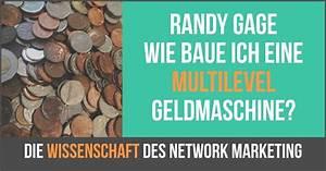 Wie Baue Ich Eine überdachung : randy gage wie baue ich eine multilevel geldmaschine ~ Articles-book.com Haus und Dekorationen
