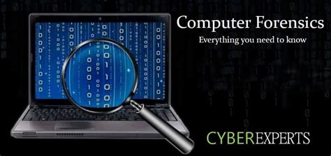 Computer Forensics - A Complete Guide - CyberExperts.com