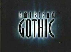american gothic tv series wikipedia   encyclopedia